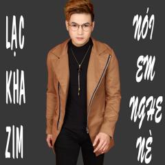 Nói Em Nghe Nè (Despacito) (Single) - Lạc Kha Zim