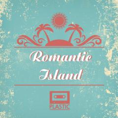 Romantic Island - Plastic