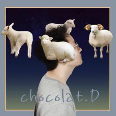 Sleep, O Come - Chocolat.D