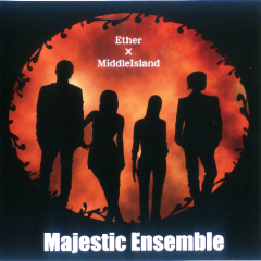 Majestic Ensemble - Ether×MiddleIsland