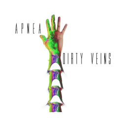 Dirty Veins - Apnea