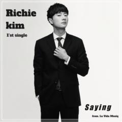 Saying - Richie Kim