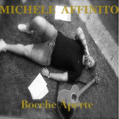 Bocche Aperte - Michele Affinito