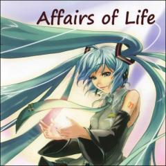 Affairs Of Life - Hatsune Miku