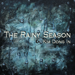The Rainy Season - Kim Dong In