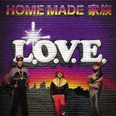 L.O.V.E - Home Made Kazoku