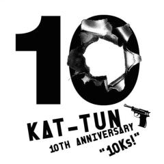10TH ANNIVERSARY BEST '10Ks!' CD1 - KAT-TUN