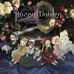 Rozen Maiden Original Soundtrack CD1 - Mitsumune Shinkichi