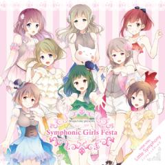Symphonic Girls Festa - Little Symphony