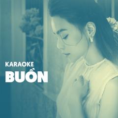 Karaoke Cho Tâm Trạng Buồn
