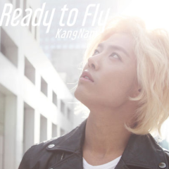 Ready To Fly (Japanese) - Kang Nam (M.I.B)