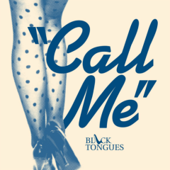 Call Me - Black Tongue