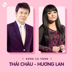 Những Bài Hát Song Ca Của Thái Châu & Hương Lan - Hương Lan, Thái Châu