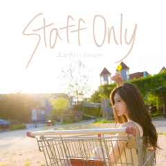 Staff Only - Oh So Yeon