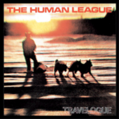 Travelogue (CD1) - The Human League