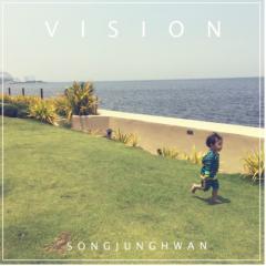Vision - Song Jung Hwan