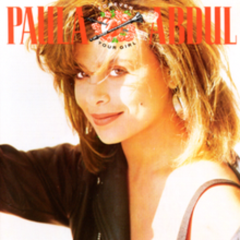 Forever Your Girl - Paula Abdul