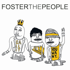 Call It What You Want (Remixes) - Foster The People
