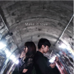 Make It Love - B_Zo