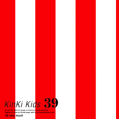 39 CD1 YOUR FAVORITE - Kinki Kids