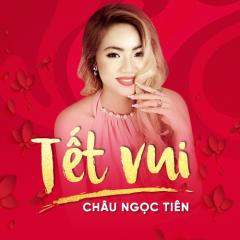 Tết Vui - Châu Ngọc Tiên