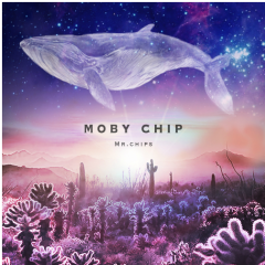 Moby Chip - Mr.Chips