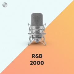 Nhạc R&B Hay Nhất Những Năm 2000