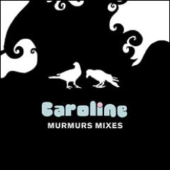 Murmurs Mixes - Caroline Lufkin