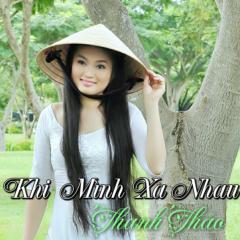 Khi Mình Xa Nhau - Huỳnh Thanh Thảo