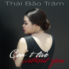 Can't Live Without You (Single)
