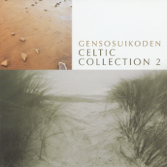 Genso Suikoden Music Collection ~Celtic Collection 2~ - Genso Suikoden