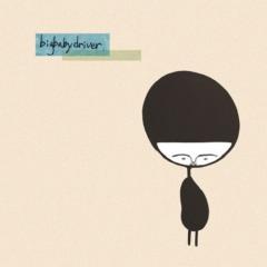 Big Baby Driver (Single) - Big Baby Driver