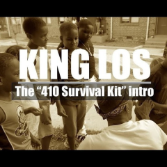 "The ""410 Survival Kit"" (Intro) - King Los"