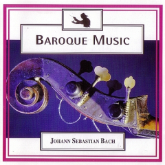 Baroque Music - Disc 2 - Bach - Brandenburg Concerti