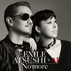 No more - Exile Atsushi,AI