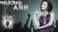 Yan Live: Phương Anh - Phương Anh