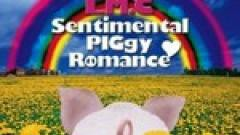 Sentimental PIGgy Romance - LM.C
