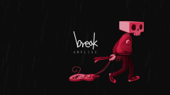 Break - Amplixx