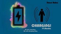 Charging - HouseRulez, MONIKA