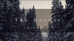 The Hermit - Glowingdog