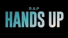 HANDS UP (Japanese Ver.) - B.A.P