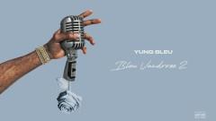 Gangsta Music (Official Audio) - Yung Bleu, Juicy J