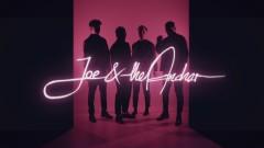 My Kicks - Joe & The Anchor