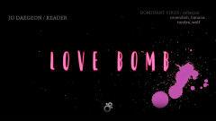 Love Bomb (Japanese Ver.) - Ju Dae Geon, Reader