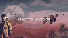 Crazy to Love You (Official Video) - Decco, Alex Clare