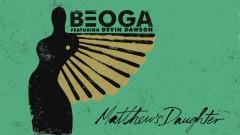Matthew's Daughter (Official Audio) - Beoga, Devin Dawson
