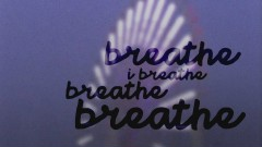 Breathe (Lyric Video)