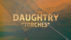 Torches (Lyric Video) - Daughtry