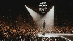 Good as You (Live [Audio]) - Kane Brown