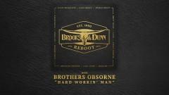 Hard Workin' Man (with Brothers Osborne [Audio]) - Brooks & Dunn, Brothers Osborne